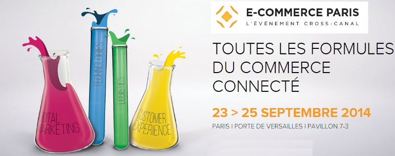 e-Commerce – Paris 23 au 25 septembre 2014 – Pavillon 7.3 – stand J079
