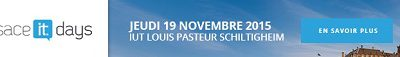 Alsace IT Days 2015 Schiltigheim (Strasbourg) – 19 novembre 2015