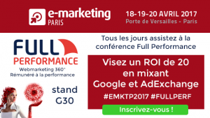 full performance e marketing paris 2017