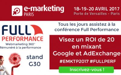 Full Performance sur E-Marketing Paris 2017, stand G30