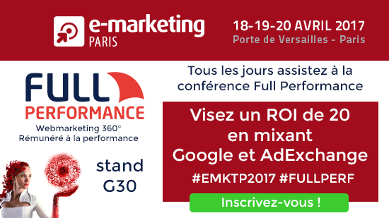 Full Performance sur E-Marketing Paris 2017, stand G30