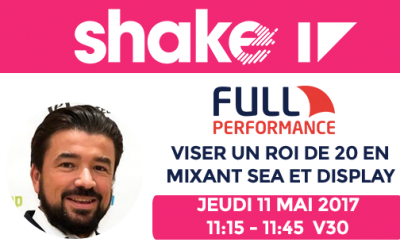 Full Performance vous attend sur Shake 2017 à Marseille