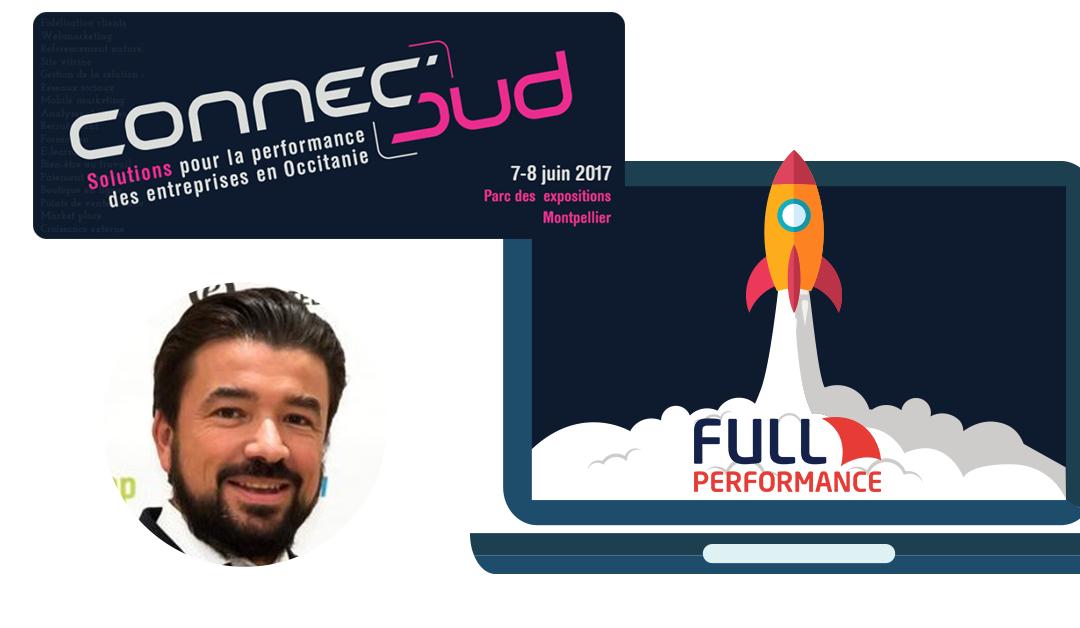 Full Performance sera sur ConnecSud Montpellier les 7 et 8 juin 2017