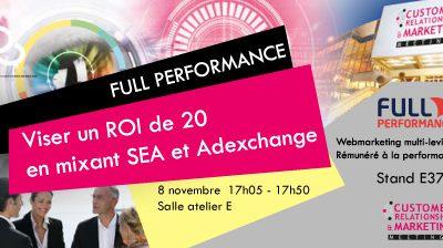 A la recherche de votre ROI webmarketing ? Rencontrez Full Performance à Marketing Meetings Cannes