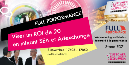 A la recherche de votre ROI webmarketing ? Rencontrez Full Performance à Marketing Meetings Cannes